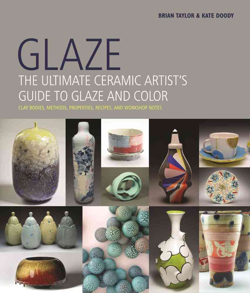 Glaze By Taylor, Brian/ Doody, Kate